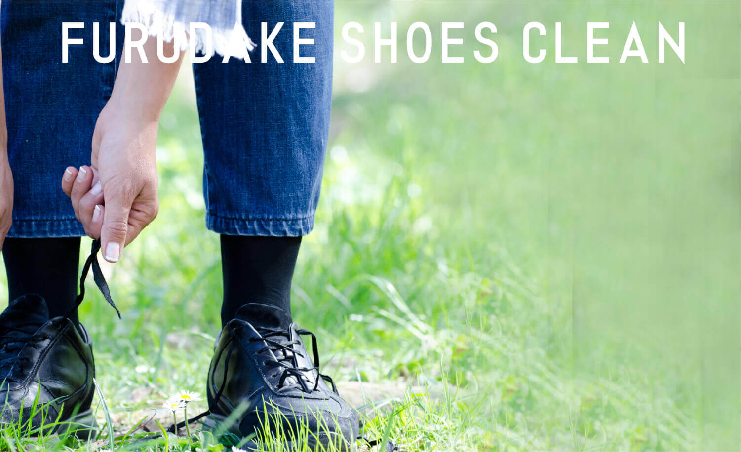 FURUDAKE SHOES CLEAN